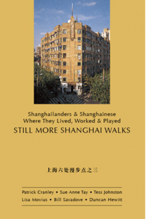 Still More Shanghai Walks