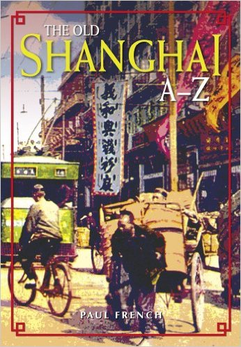 Old Shanghai Paul French
